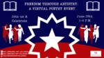Freedom Through Artistry: A Virtual Poetry Event